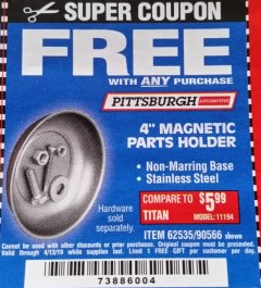"Harbor Freight FREE Coupon 4"" MAGNETIC PARTS HOLDER Lot No. 62535/90566 Expired: 4/13/19 - FWP"
