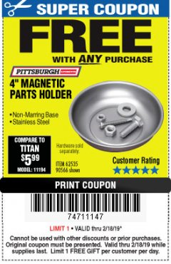"Harbor Freight FREE Coupon 4"" MAGNETIC PARTS HOLDER Lot No. 62535/90566 Expired: 2/18/19 - FWP"