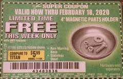 "Harbor Freight FREE Coupon 4"" MAGNETIC PARTS HOLDER Lot No. 62535/90566 Expired: 2/18/20 - FWP"