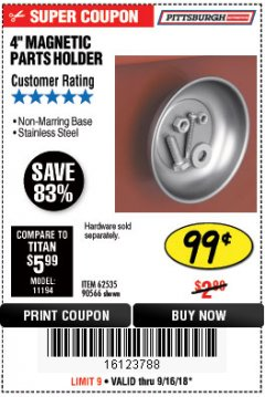 "Harbor Freight Coupon 4"" MAGNETIC PARTS HOLDER Lot No. 62535/90566 Expired: 9/16/18 - $0.99"