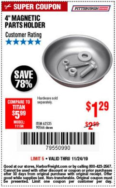"Harbor Freight Coupon 4"" MAGNETIC PARTS HOLDER Lot No. 62535/90566 Expired: 11/24/19 - $1.29"