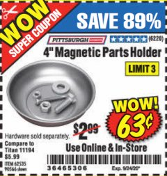 "Harbor Freight Coupon 4"" MAGNETIC PARTS HOLDER Lot No. 62535/90566 Expired: 9/24/20 - $0.63"