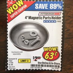 "Harbor Freight Coupon 4"" MAGNETIC PARTS HOLDER Lot No. 62535/90566 Valid: 2/8/21 - 3/9/21 - $0.63"