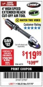 "Harbor Freight Coupon 4"" HIGH SPEED AIR CUT-OFF TOOL Lot No. 61480 Expired: 9/1/19 - $119.99"