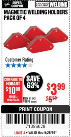 Harbor Freight Coupon 4 PIECE MAGNETIC WELDING HOLDERS Lot No. 61643/93898 Expired: 5/25/19 - $3.99