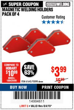 Harbor Freight Coupon 4 PIECE MAGNETIC WELDING HOLDERS Lot No. 61643/93898 Expired: 8/4/19 - $3.99