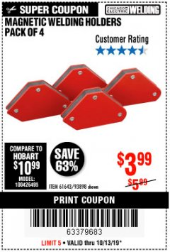 Harbor Freight Coupon 4 PIECE MAGNETIC WELDING HOLDERS Lot No. 61643/93898 Expired: 10/13/19 - $3.99