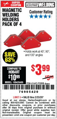 Harbor Freight Coupon 4 PIECE MAGNETIC WELDING HOLDERS Lot No. 61643/93898 Valid: 2/11/20 - 2/23/20 - $3.99