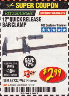 "Harbor Freight Coupon 12"" QUICK RELEASE BAR CLAMP Lot No. 62237/96214 Expired: 7/31/19 - $2.99"