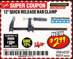 "Harbor Freight Coupon 12"" QUICK RELEASE BAR CLAMP Lot No. 62237/96214 Expired: 8/31/19 - $2.99"