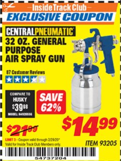 Harbor Freight ITC Coupon 32 OZ. GENERAL PURPOSE AIR SPRAY GUN Lot No. 93205 Expired: 2/29/20 - $14.99