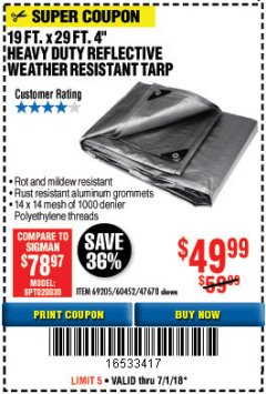 "Harbor Freight Coupon 19 FT. X 29 FT. 4"" HEAVY DUTY REFLECTIVE ALL PURPOSE TARP Lot No. 47678/60452/69205 Expired: 7/1/18 - $49.99"