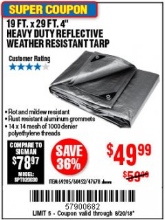 "Harbor Freight Coupon 19 FT. X 29 FT. 4"" HEAVY DUTY REFLECTIVE ALL PURPOSE TARP Lot No. 47678/60452/69205 Expired: 8/20/18 - $49"
