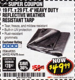 "Harbor Freight Coupon 19 FT. X 29 FT. 4"" HEAVY DUTY REFLECTIVE ALL PURPOSE TARP Lot No. 47678/60452/69205 Expired: 11/30/18 - $49.99"