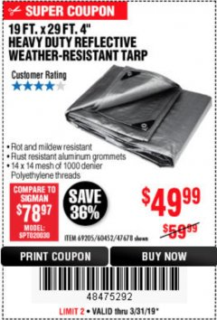 "Harbor Freight Coupon 19 FT. X 29 FT. 4"" HEAVY DUTY REFLECTIVE ALL PURPOSE TARP Lot No. 47678/60452/69205 Expired: 3/31/19 - $49.99"