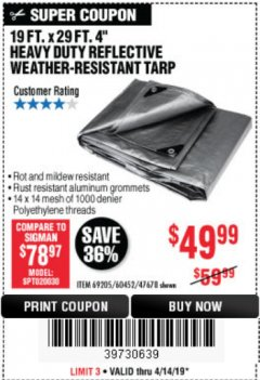 "Harbor Freight Coupon 19 FT. X 29 FT. 4"" HEAVY DUTY REFLECTIVE ALL PURPOSE TARP Lot No. 47678/60452/69205 Expired: 4/14/19 - $49.99"