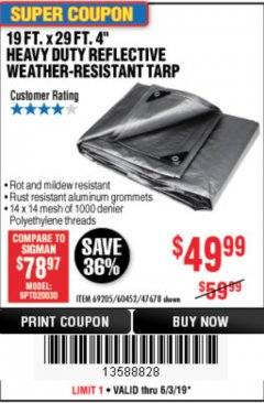"Harbor Freight Coupon 19 FT. X 29 FT. 4"" HEAVY DUTY REFLECTIVE ALL PURPOSE TARP Lot No. 47678/60452/69205 Expired: 6/30/19 - $49.99"