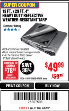 "Harbor Freight Coupon 19 FT. X 29 FT. 4"" HEAVY DUTY REFLECTIVE ALL PURPOSE TARP Lot No. 47678/60452/69205 Expired: 7/7/19 - $49.99"