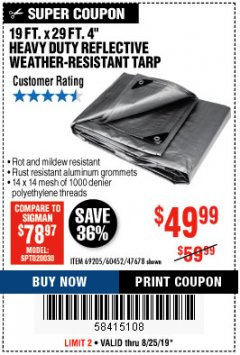 "Harbor Freight Coupon 19 FT. X 29 FT. 4"" HEAVY DUTY REFLECTIVE ALL PURPOSE TARP Lot No. 47678/60452/69205 Expired: 8/25/19 - $49.99"