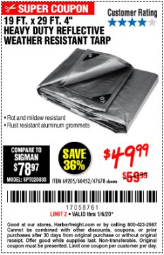 "Harbor Freight Coupon 19 FT. X 29 FT. 4"" HEAVY DUTY REFLECTIVE ALL PURPOSE TARP Lot No. 47678/60452/69205 Expired: 1/6/20 - $49.99"