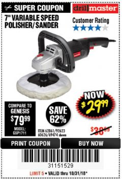 "Harbor Freight Coupon 7"" VARIABLE SPEED POLISHER/SANDER Lot No. 62861/92623/60626 Expired: 10/31/18 - $29.99"