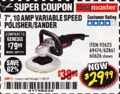"Harbor Freight Coupon 7"" VARIABLE SPEED POLISHER/SANDER Lot No. 62861/92623/60626 Expired: 11/30/18 - $29.99"