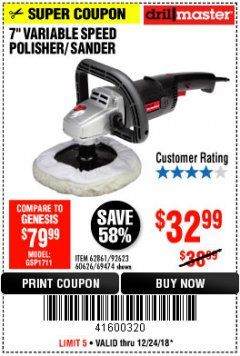 "Harbor Freight Coupon 7"" VARIABLE SPEED POLISHER/SANDER Lot No. 62861/92623/60626 Expired: 12/24/18 - $32.99"