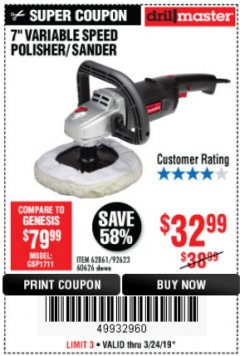 "Harbor Freight Coupon 7"" VARIABLE SPEED POLISHER/SANDER Lot No. 62861/92623/60626 Expired: 3/24/19 - $32.99"