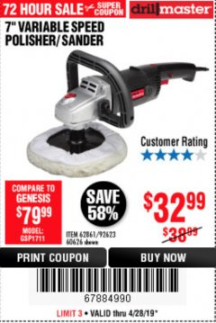 "Harbor Freight Coupon 7"" VARIABLE SPEED POLISHER/SANDER Lot No. 62861/92623/60626 Expired: 4/28/19 - $32.99"