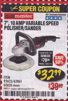 "Harbor Freight Coupon 7"" VARIABLE SPEED POLISHER/SANDER Lot No. 62861/92623/60626 Expired: 8/31/19 - $32.99"