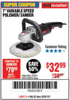 "Harbor Freight Coupon 7"" VARIABLE SPEED POLISHER/SANDER Lot No. 62861/92623/60626 Expired: 8/26/19 - $32.99"