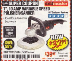 "Harbor Freight Coupon 7"" VARIABLE SPEED POLISHER/SANDER Lot No. 62861/92623/60626 Expired: 10/31/19 - $32.99"