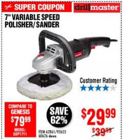 "Harbor Freight Coupon 7"" VARIABLE SPEED POLISHER/SANDER Lot No. 62861/92623/60626 Expired: 10/4/19 - $29.99"