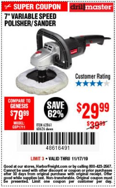 "Harbor Freight Coupon 7"" VARIABLE SPEED POLISHER/SANDER Lot No. 62861/92623/60626 Expired: 11/17/19 - $29.99"