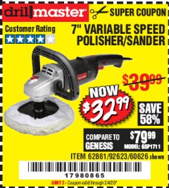 "Harbor Freight Coupon 7"" VARIABLE SPEED POLISHER/SANDER Lot No. 62861/92623/60626 Expired: 2/4/20 - $32.99"
