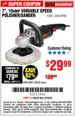 "Harbor Freight Coupon 7"" VARIABLE SPEED POLISHER/SANDER Lot No. 62861/92623/60626 Expired: 3/29/20 - $29.99"