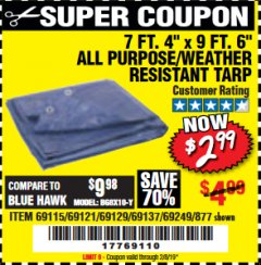 "Harbor Freight Coupon 7 FT. 4"" x 9 FT. 6"" ALL PURPOSE WEATHER RESISTANT TARP Lot No. 877/69115/69121/69129/69137/69249 Expired: 2/9/19 - $2.99"