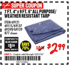 "Harbor Freight Coupon 7 FT. 4"" x 9 FT. 6"" ALL PURPOSE WEATHER RESISTANT TARP Lot No. 877/69115/69121/69129/69137/69249 Expired: 12/31/18 - $2.99"