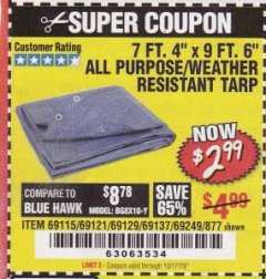 "Harbor Freight Coupon 7 FT. 4"" x 9 FT. 6"" ALL PURPOSE WEATHER RESISTANT TARP Lot No. 877/69115/69121/69129/69137/69249 Expired: 10/17/19 - $2.99"