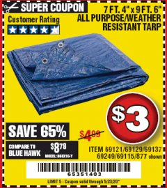 "Harbor Freight Coupon 7 FT. 4"" x 9 FT. 6"" ALL PURPOSE WEATHER RESISTANT TARP Lot No. 877/69115/69121/69129/69137/69249 Expired: 6/30/20 - $3"