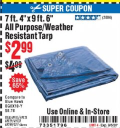 "Harbor Freight Coupon 7 FT. 4"" x 9 FT. 6"" ALL PURPOSE WEATHER RESISTANT TARP Lot No. 877/69115/69121/69129/69137/69249 Expired: 9/6/20 - $2.99"