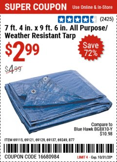 "Harbor Freight Coupon 7 FT. 4"" x 9 FT. 6"" ALL PURPOSE WEATHER RESISTANT TARP Lot No. 877/69115/69121/69129/69137/69249 Valid Thru: 10/31/20 - $2.99"