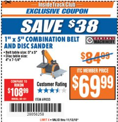 "Harbor Freight ITC Coupon 1"" X 5"" COMBINATION BELT AND DISC SANDER Lot No. 34951/69033 Expired: 11/13/18 - $69.99"