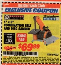 "Harbor Freight ITC Coupon 1"" X 5"" COMBINATION BELT AND DISC SANDER Lot No. 34951/69033 Expired: 7/31/19 - $69.99"