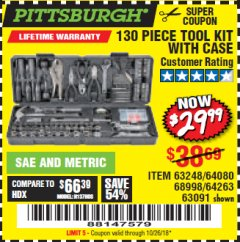 Harbor Freight Coupon 130 PIECE TOOL KIT WITH CASE Lot No. 64263/68998/63091/63248/64080 Expired: 10/26/18 - $29.99