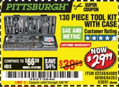 Harbor Freight Coupon 130 PIECE TOOL KIT WITH CASE Lot No. 64263/68998/63091/63248/64080 Expired: 5/6/19 - $29.99