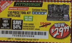 Harbor Freight Coupon 130 PIECE TOOL KIT WITH CASE Lot No. 64263/68998/63091/63248/64080 Expired: 4/6/19 - $29.99