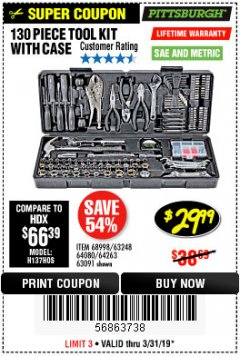 Harbor Freight Coupon 130 PIECE TOOL KIT WITH CASE Lot No. 64263/68998/63091/63248/64080 Expired: 3/31/19 - $29.99