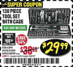 Harbor Freight Coupon 130 PIECE TOOL KIT WITH CASE Lot No. 64263/68998/63091/63248/64080 Expired: 4/30/19 - $29.99