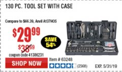 Harbor Freight Coupon 130 PIECE TOOL KIT WITH CASE Lot No. 64263/68998/63091/63248/64080 Expired: 5/31/19 - $29.99